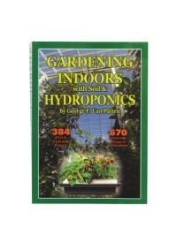 Gardening Indoors w/ Soil & Hydroponics
